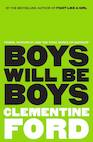 Clementine Ford Boys Will Be Boys