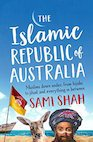 Sami Shah – The Islamic Republic of Australia