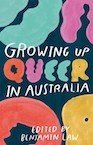 Growing Up Queer in Australia by Benjamin Law