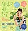 Alice Zavlasky Alice's Food A-Z