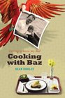 Sean Dooley, Cooking with Baz